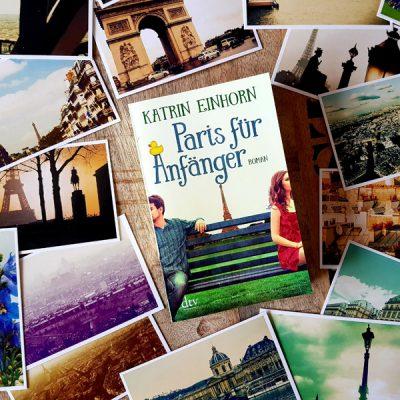 """Katrins neues Buch """"Paris für Anfänger"""" ist heute erschienen!"""